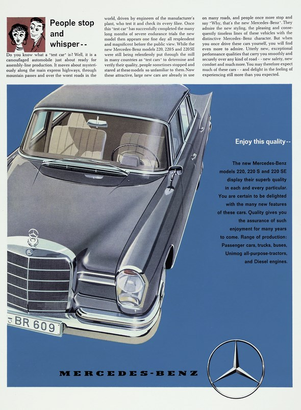 "Advertising Mercedes-Benz: ""People stop and whisper ..."", Enjoy this quality - -, Mercedes-Benz type 200, 220 S and 220 SE"