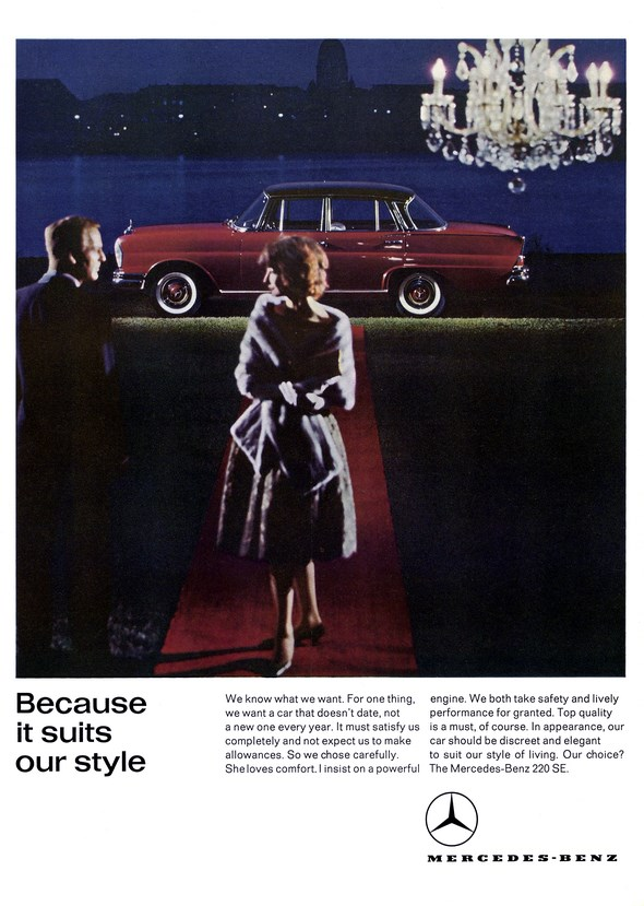 """Werbeanzeige Mercedes-Benz, """"Because it suits our style"""", Mercedes-Benz 220 SEb"""