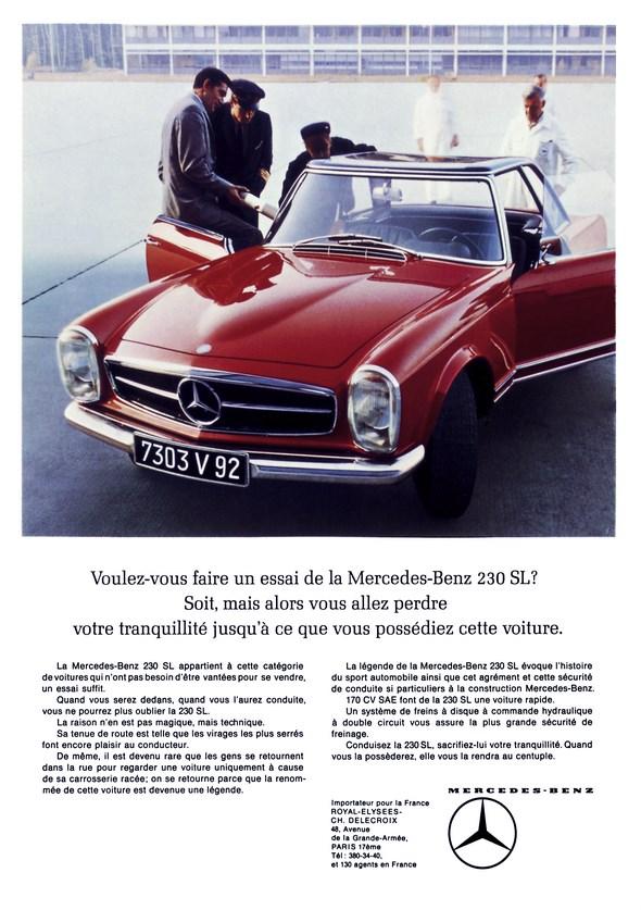 """Französisch. Werbeanzeige Mercedes-Benz: """"Voulez-vous faire un essai de la Mercedes-Benz 230 SL? Soit, mais alors vous allez perdre votre tranquilitè jusqu'à ce que vous possédiez cette voiture."""", Mercedes-Benz Typ W 113 (230 SL, 250 SL, 280 SL)"""